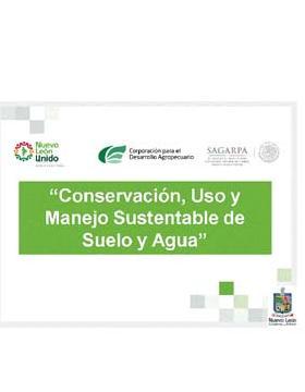 Conservación, Uso y Manejo Sustentable de Suelo y Agua